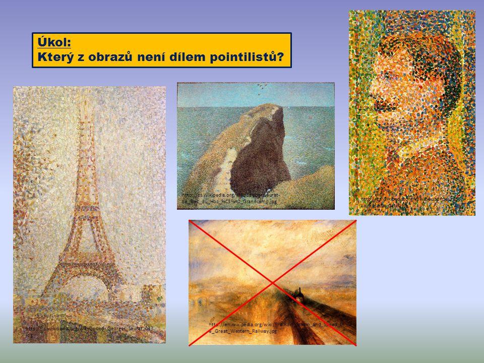Úkol: Který z obrazů není dílem pointilistů? http://cs.wikipedia.org/wiki/Soubor:Seurat- La_Parade_detail.jpg http://en.wikipedia.org/wiki/File:Rain_S