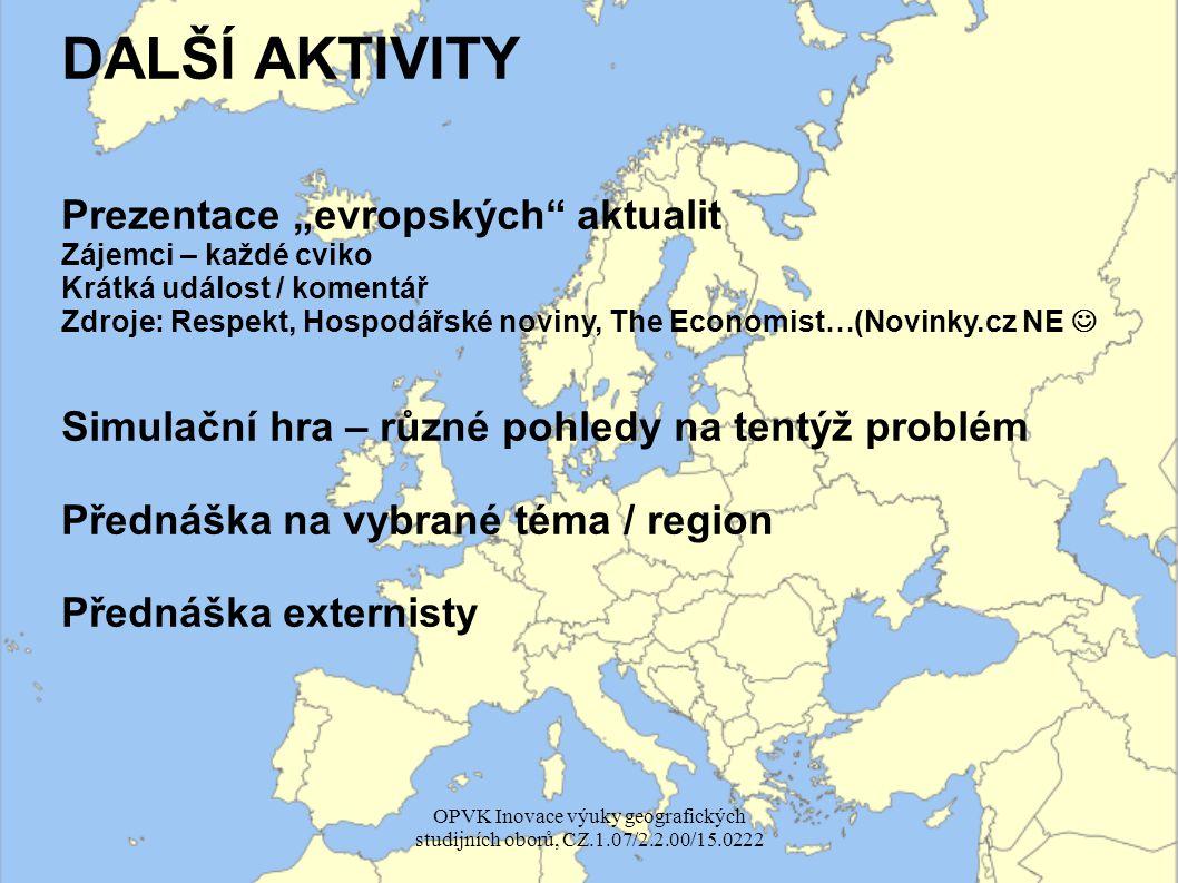 """MOŽNOSTI Situace """"regionálek na GÚ Součást projektu """"Geoinovace Nové předměty (Zahraniční exkurze, Uneven development…) Inovované předměty (regionálky, Biogeografie, Humánní geografie…) Vaše vlastní návrhy / nápady??."""