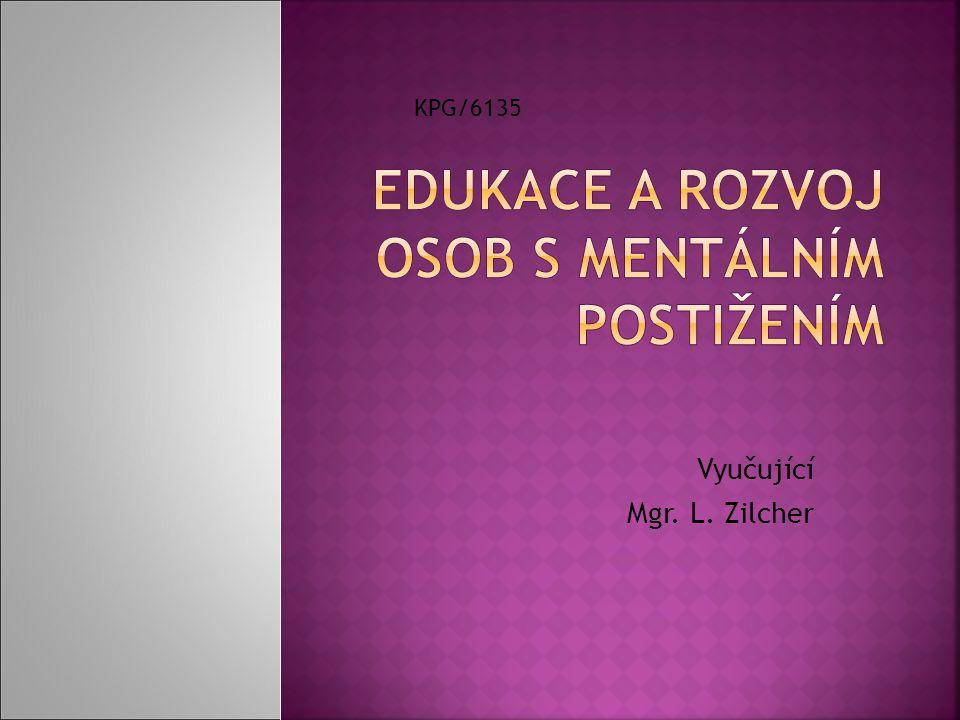 Vyučující Mgr. L. Zilcher KPG/6135