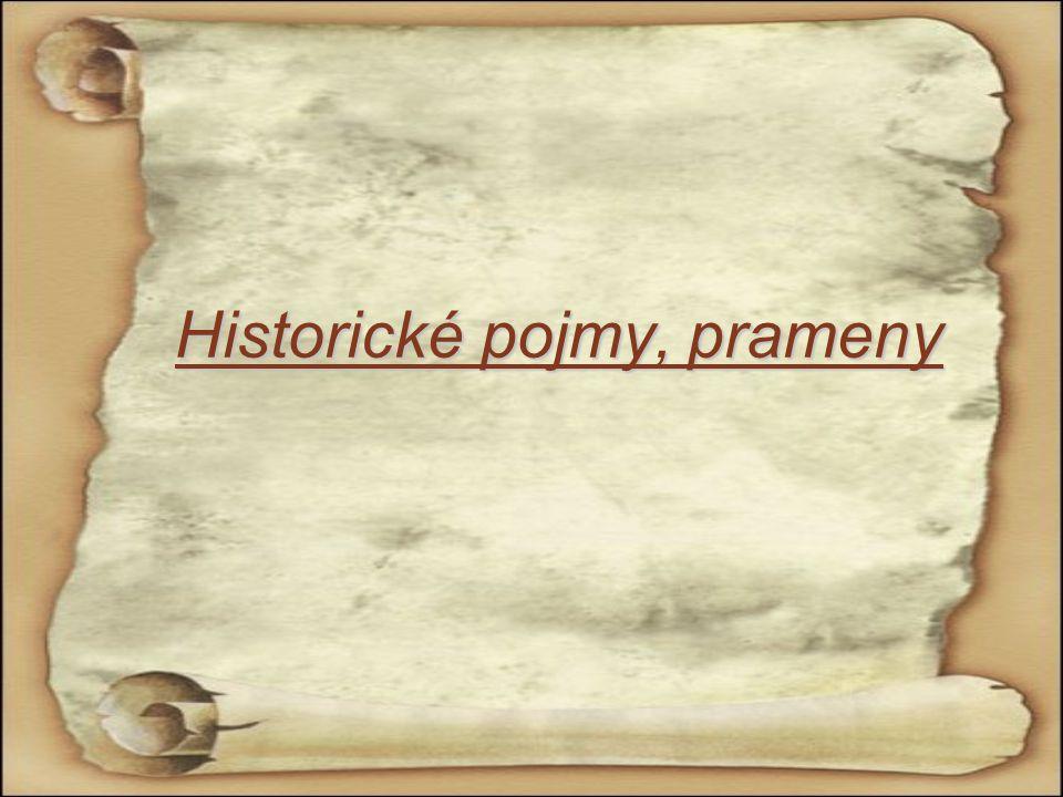H istorické pojmy, prameny