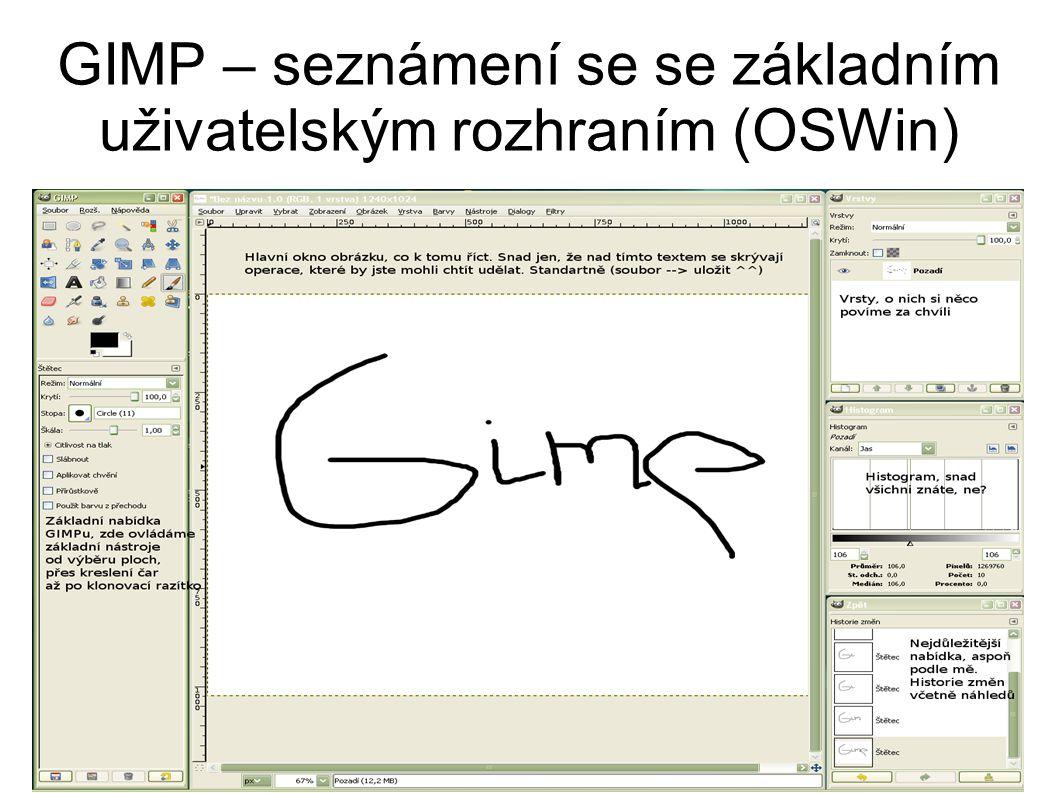 GIMP – seznámení se se základním uživatelským rozhraním (OSWin)