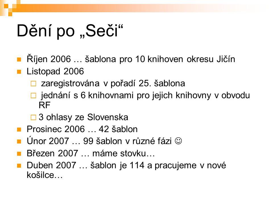 """Dění po """"Seči Říjen 2006 … šablona pro 10 knihoven okresu Jičín Listopad 2006  zaregistrována v pořadí 25."""