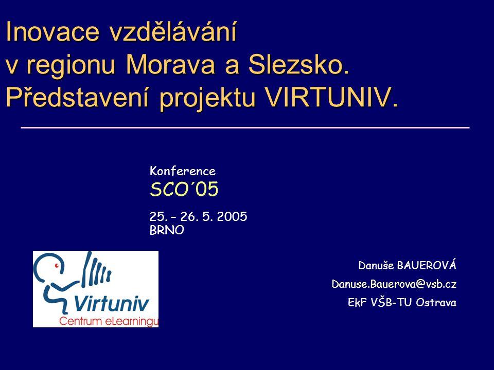 Inovace vzdělávání v regionu Morava a Slezsko. Představení projektu VIRTUNIV.