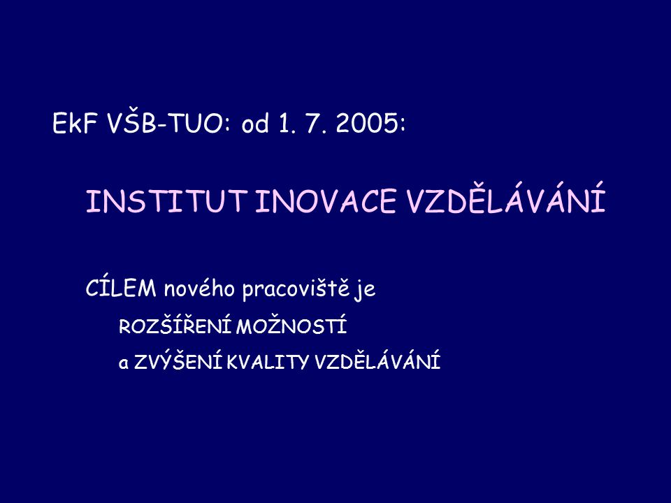 EkF VŠB-TUO: od 1. 7.