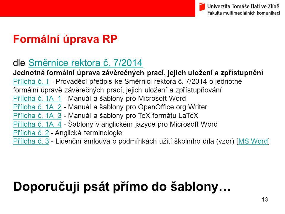 13 Formální úprava RP dle Směrnice rektora č.