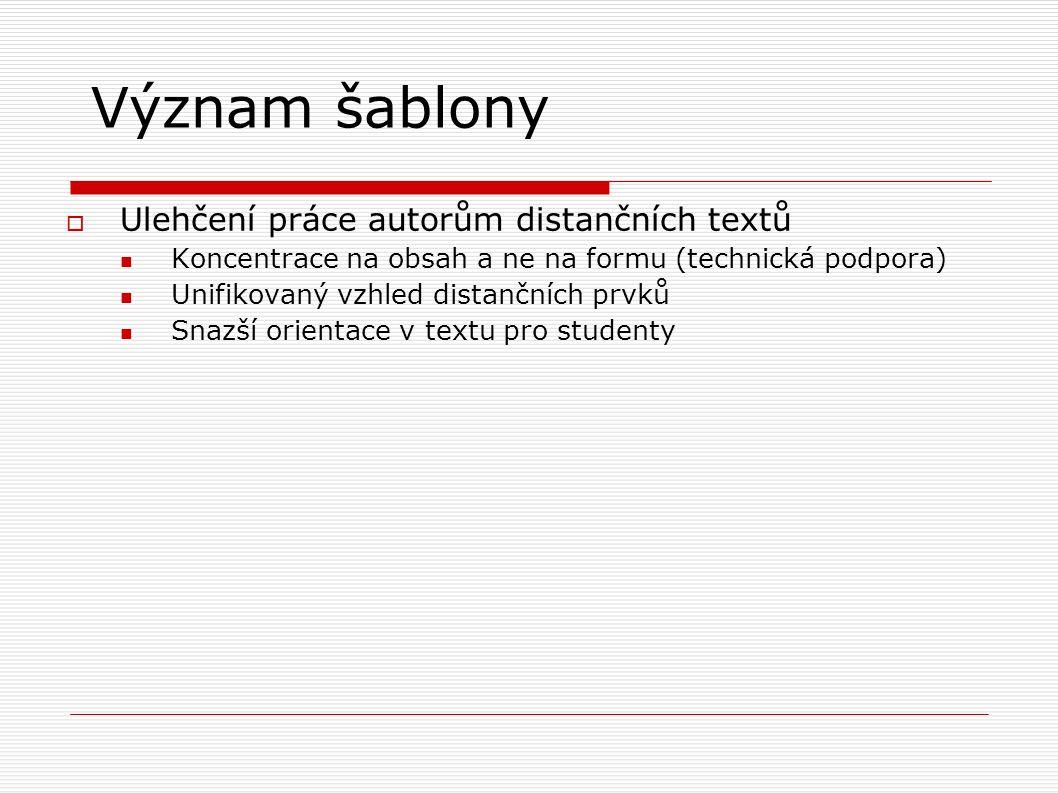 Makra pro MS Word  nejrozšířenější editor mezi autory  DOC/PDF formát akceptovatelný studenty  Ke stažení http://suzelly.opf.slu.cz/~korviny/Sablony_Word/ možnost vlastních úprav animovaný manuál  novější verze pro OpenOffice.org http://suzelly.opf.slu.cz/~korviny/sablona/ http://suzelly.opf.slu.cz/~korviny/sablona/