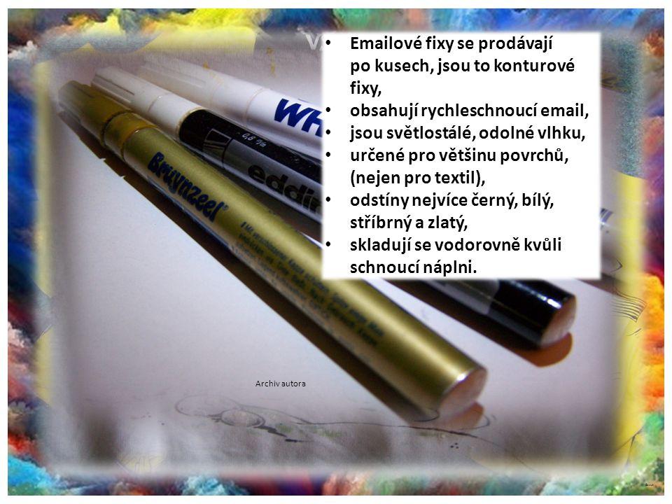 Fixy emailové na různé povrchy Archiv autora © c.zuk Archiv autora ©c.zuk Archiv autora © c.zuk Archiv autora Emailové fixy se prodávají po kusech, js