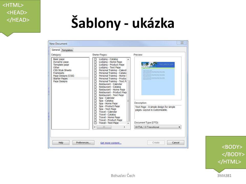 Šablony - ukázka Bohuslav Čech3MA381