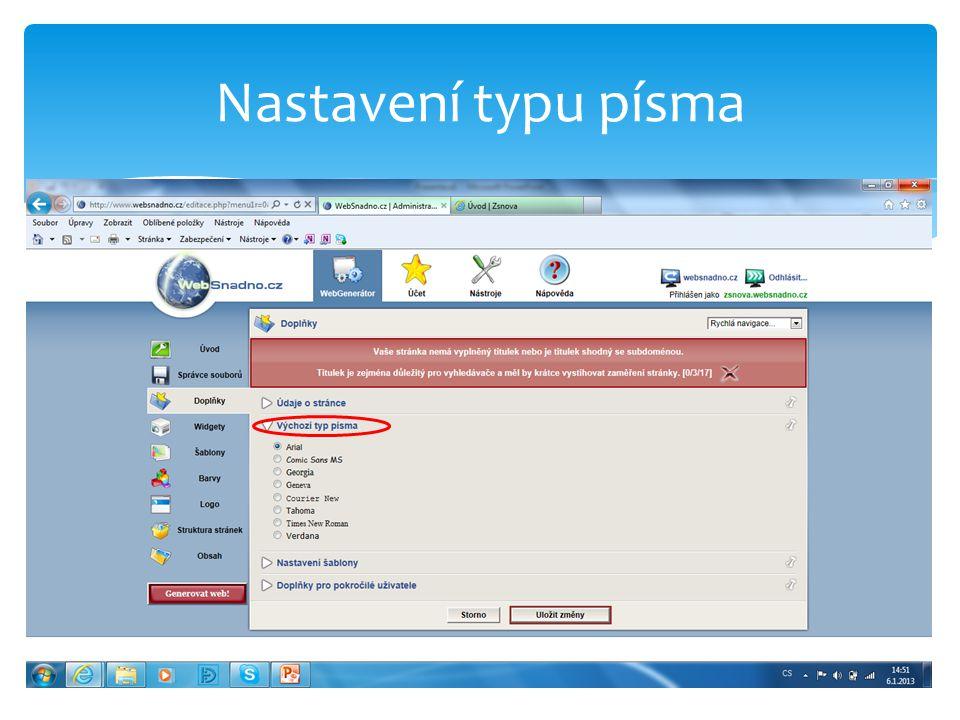 Nastavení šablony – vložení počítače návštěvnosti Vloží počítač návštěvnosti - návštěvy DNES/CELKEM