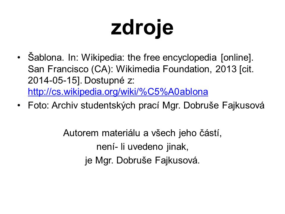 zdroje Šablona. In: Wikipedia: the free encyclopedia [online].