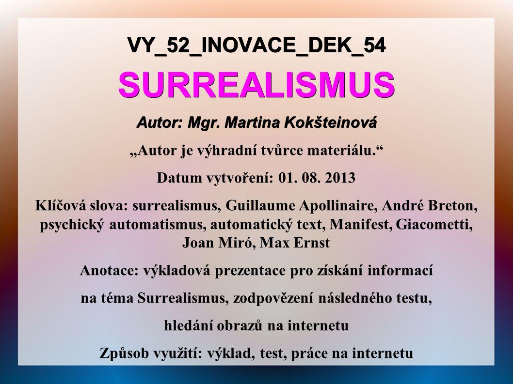 VY_52_INOVACE_DEK_54SURREALISMUS Autor: Mgr.