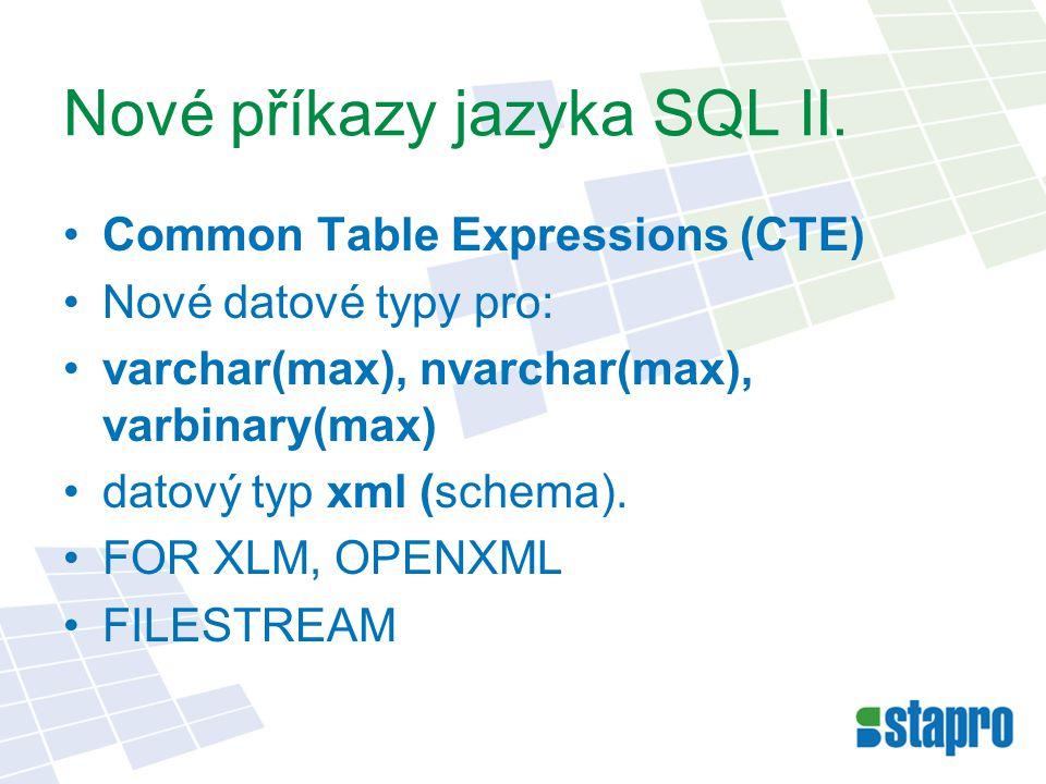 Nové příkazy jazyka SQL II.