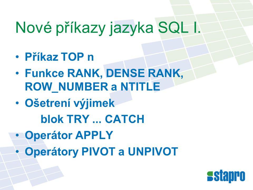 Nové příkazy jazyka SQL I.