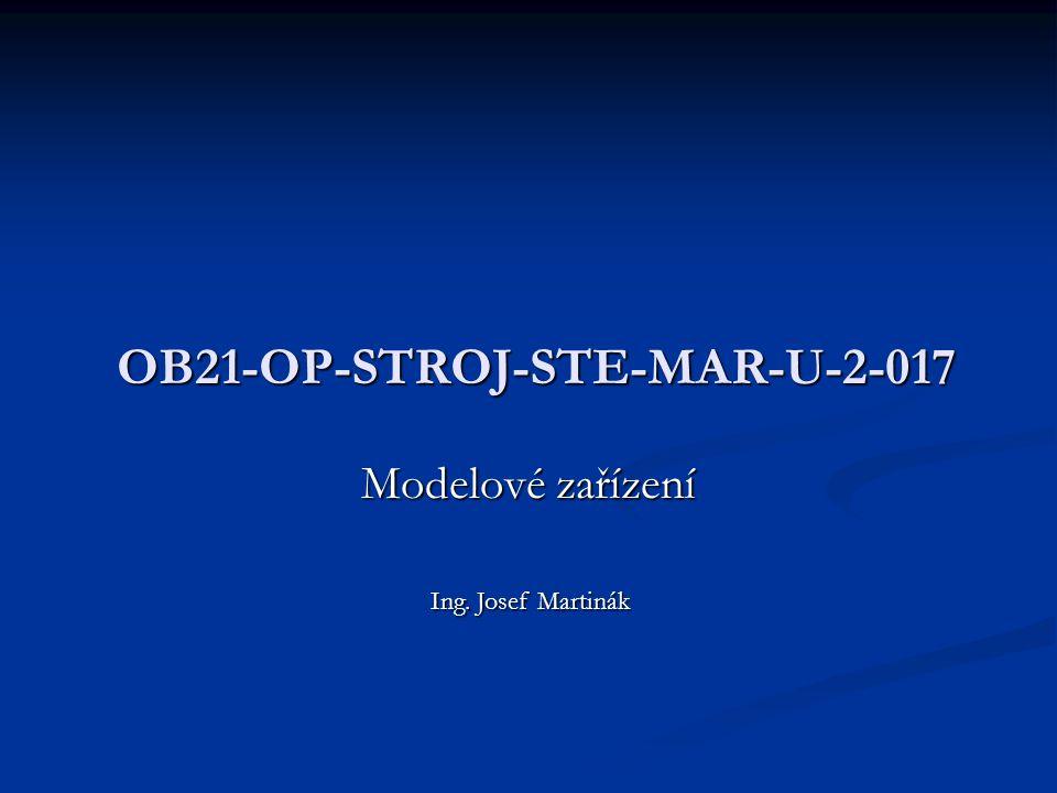 OB21-OP-STROJ-STE-MAR-U-2-017 Modelové zařízení Ing. Josef Martinák