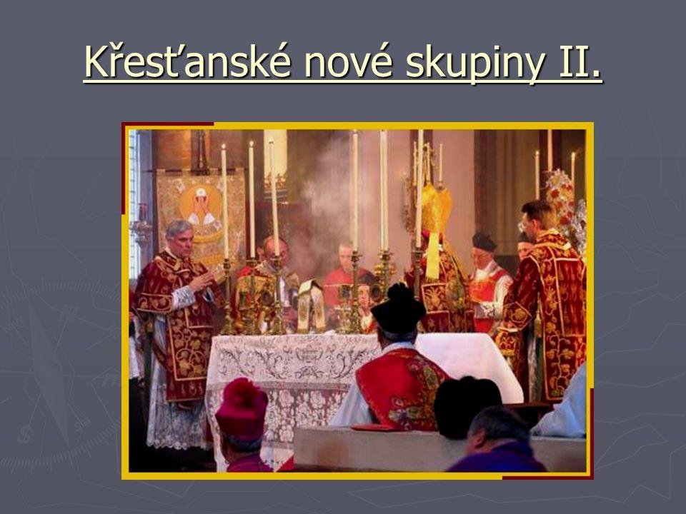Křesťanské nové skupiny II.