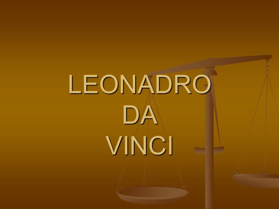 Leonardo di ser Piero da Vinci (15.dubna 1452 Anchiano u Vinci – 2.