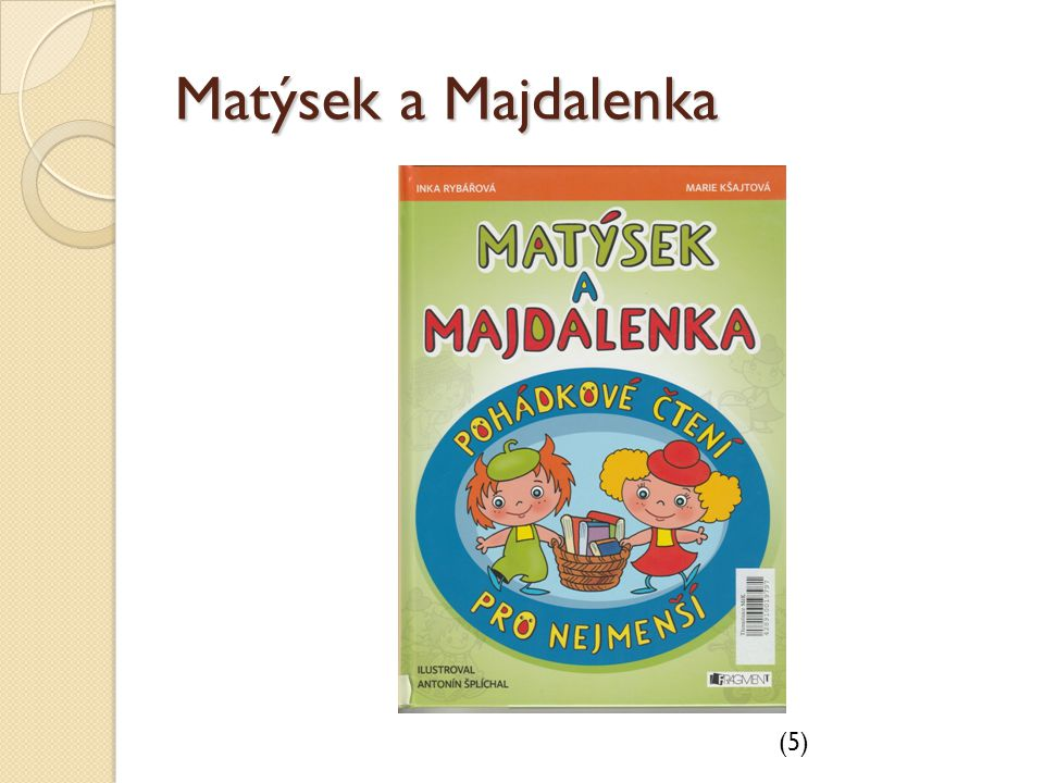 Matýsek a Majdalenka (5)