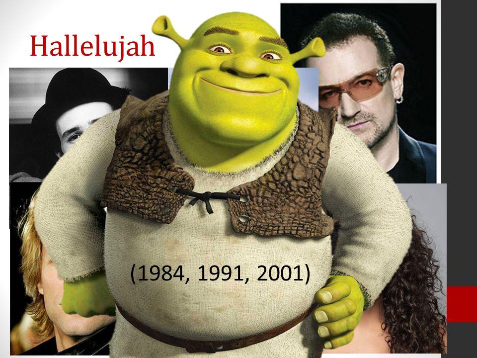 Hallelujah (1984, 1991, 2001)