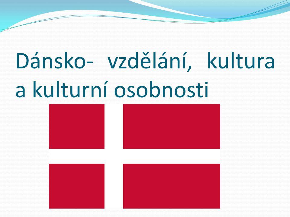 Dánsko- vzdělání, kultura a kulturní osobnosti