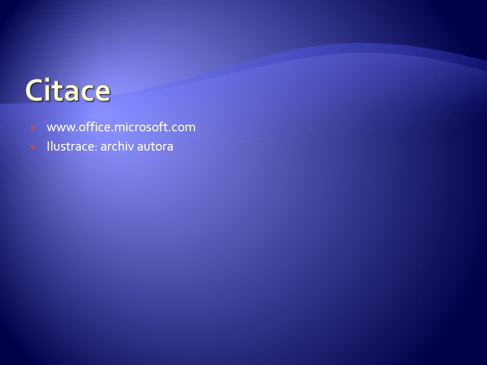  www.office.microsoft.com  Ilustrace: archiv autora