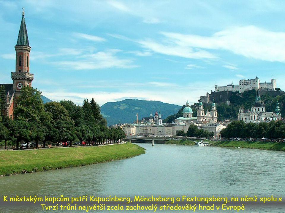 K městským kopcům patří Kapucínberg, Mönchsberg a Festungsberg, na němž spolu s Tvrzí trůní největší zcela zachovalý středověký hrad v Evropě