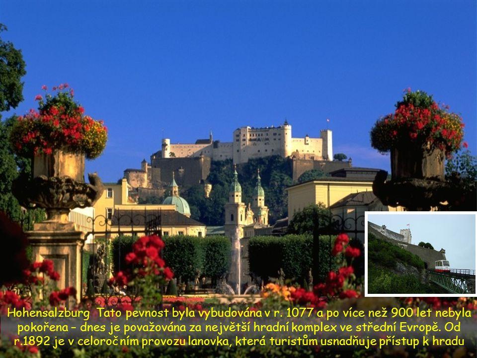 Hohensalzburg Tato pevnost byla vybudována v r.