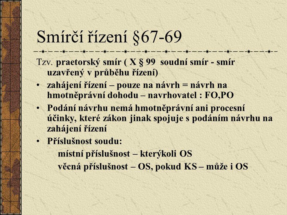 Smírčí řízení §67-69 Tzv.