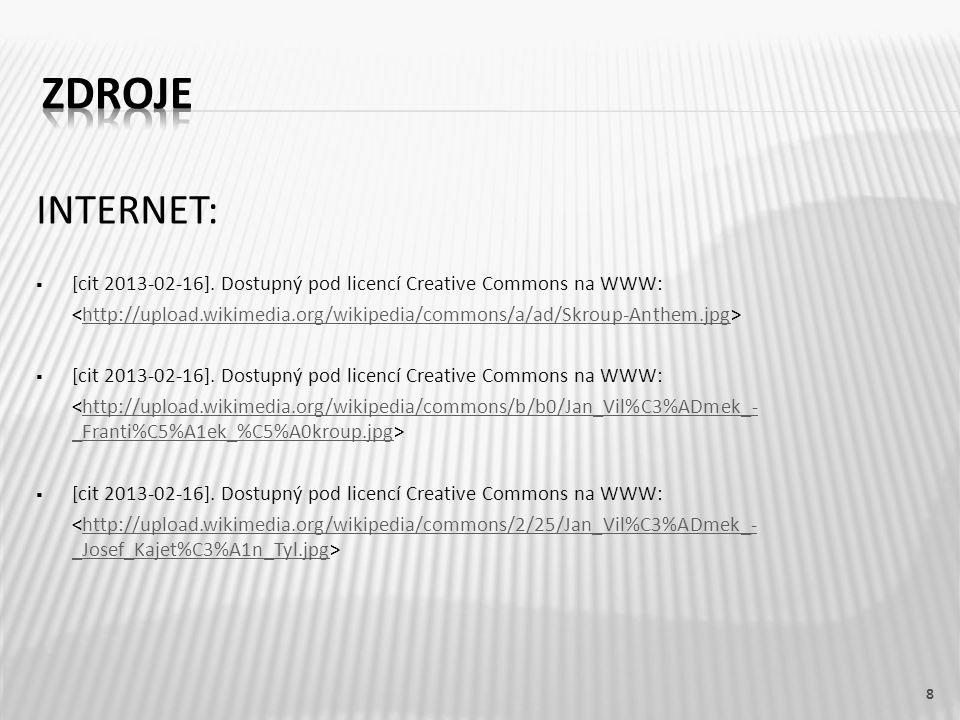 INTERNET:  [cit 2013-02-16]. Dostupný pod licencí Creative Commons na WWW: <http://upload.wikimedia.org/wikipedia/commons/a/ad/Skroup-Anthem.jpg˃http