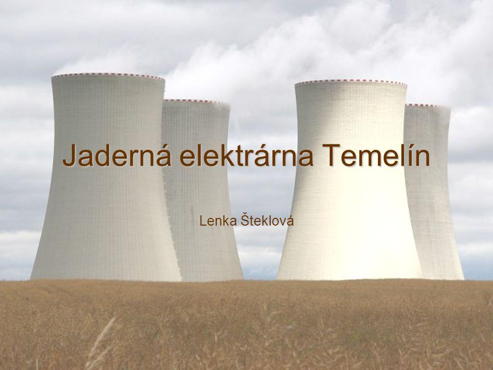 Jaderná elektrárna Temelín Lenka Šteklová