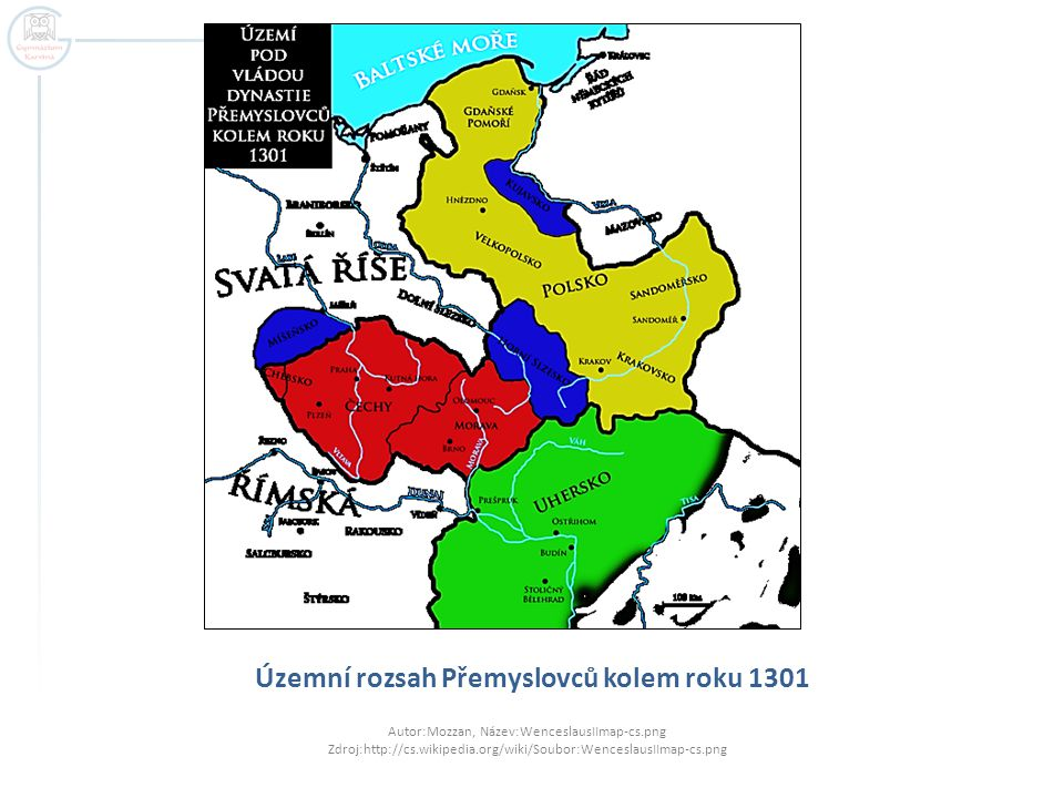 Územní rozsah Přemyslovců kolem roku 1301 Autor:Mozzan, Název:WenceslausIImap-cs.png Zdroj:http://cs.wikipedia.org/wiki/Soubor:WenceslausIImap-cs.png