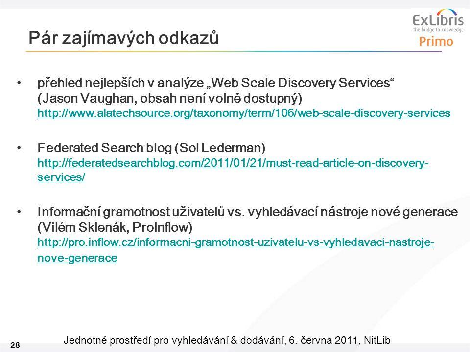 28 Jednotné prostředí pro vyhledávání & dodávání, 6.