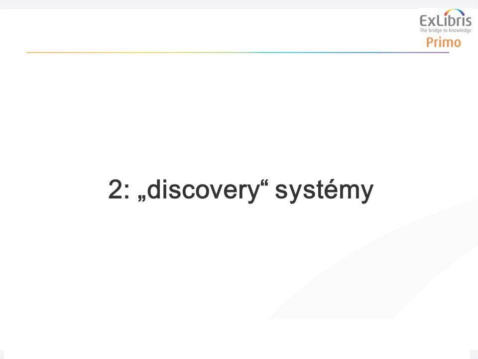 """9 Jednotné prostředí pro vyhledávání & dodávání, 6. června 2011, NitLib 2: """"discovery systémy"""