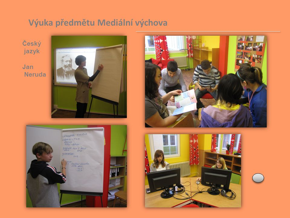 Výuka předmětu Mediální výchova Český jazyk Jan Neruda