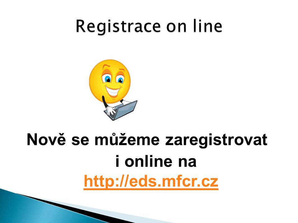 Nově se můžeme zaregistrovat i online na http://eds.mfcr.cz http://eds.mfcr.cz