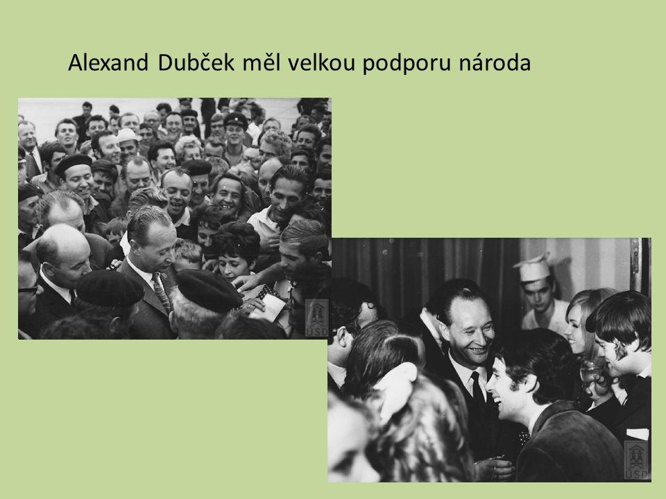 Alexand Dubček měl velkou podporu národa