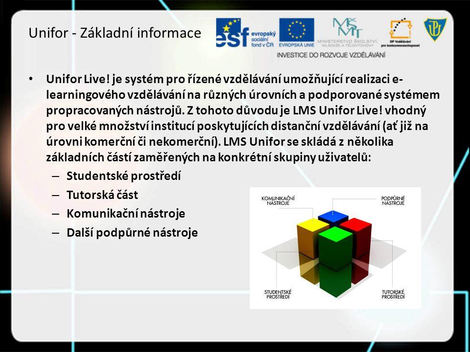 Unifor - Základní informace Unifor Live.