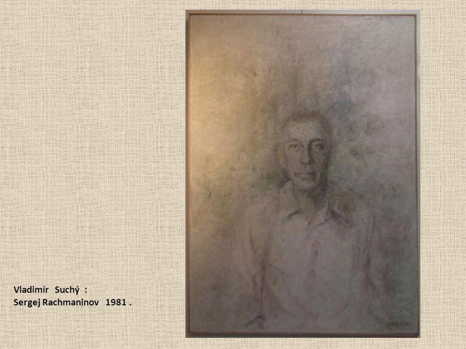 Vladimír Suchý : Sergej Rachmaninov 1981.