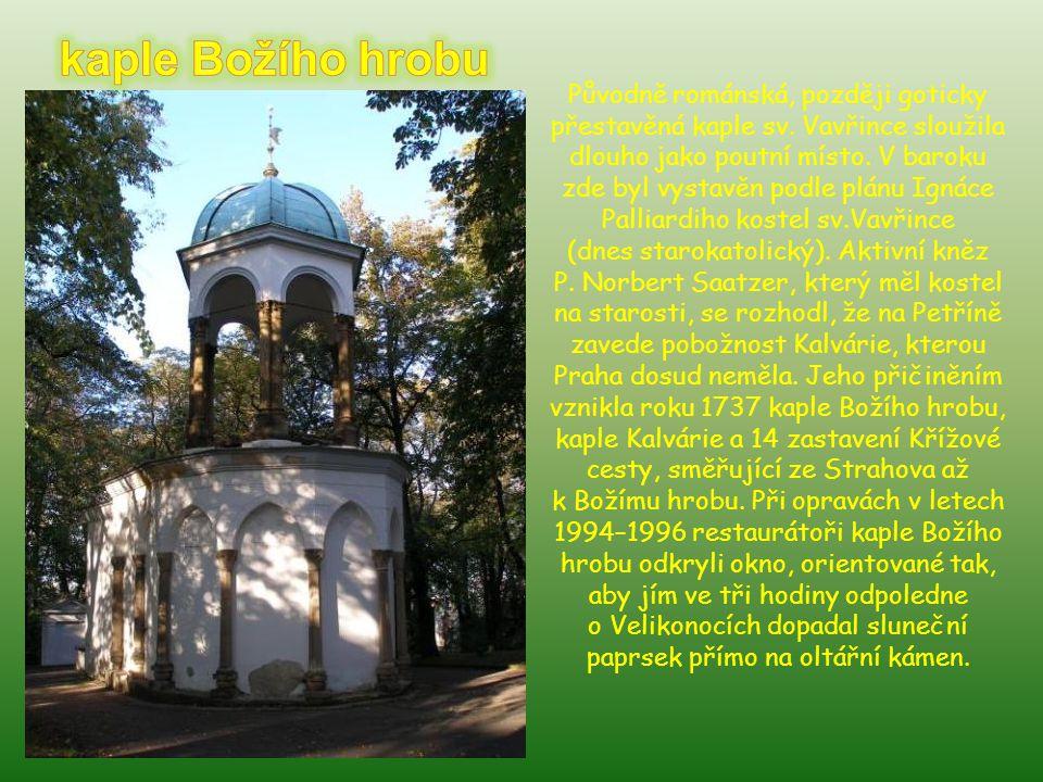 Lehce tajemnou atmosféru Petřína utvrzuje roubený kostelík svatého Michala. Pochází z Medvědovců, kam se dostal v roce 1783 z Velikých Luček. Na Petří