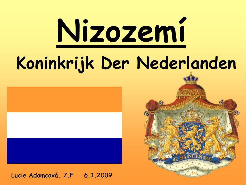 Nizozemí Koninkrijk Der Nederlanden Lucie Adamcová, 7.F 6.1.2009