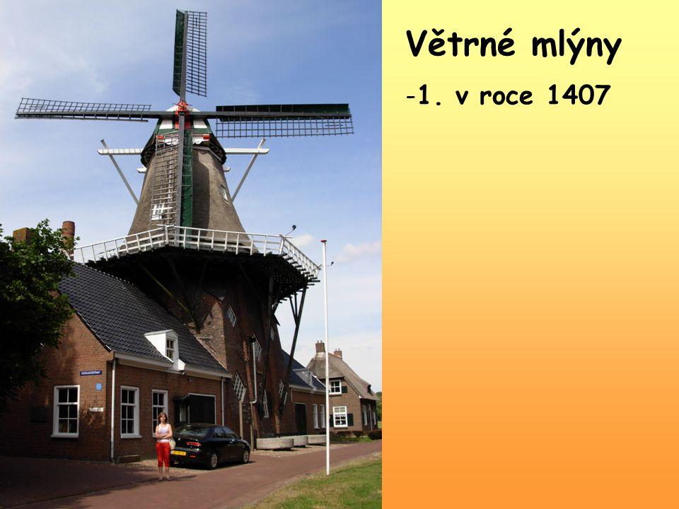 Větrné mlýny -1. v roce 1407