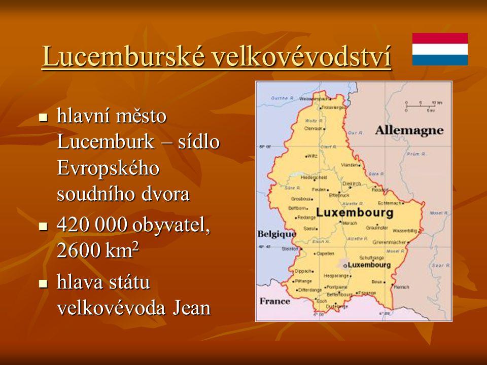 Lucemburské velkovévodství hlavní město Lucemburk – sídlo Evropského soudního dvora hlavní město Lucemburk – sídlo Evropského soudního dvora 420 000 o