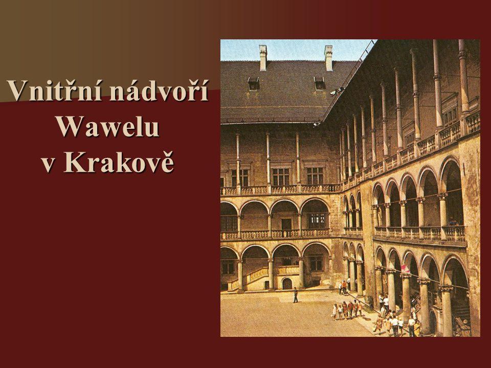 Vnitřní nádvoří Wawelu v Krakově