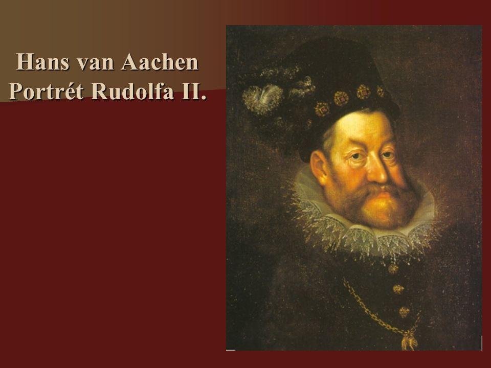 Hans van Aachen Portrét Rudolfa II.