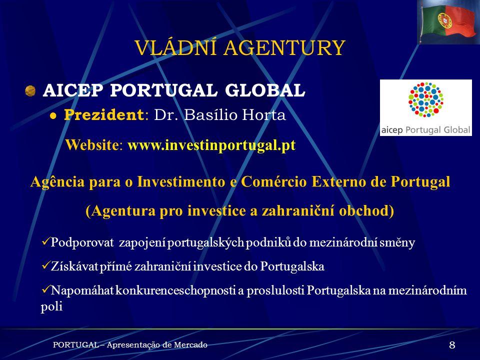 POLITICKÉ PROSTŘEDÍ PORTUGAL – Apresentação de Mercado 7 MOPTC – M inisterstvo veřejných prací, dopravy a komunikací Ministr : Eng. Mário Lino Website
