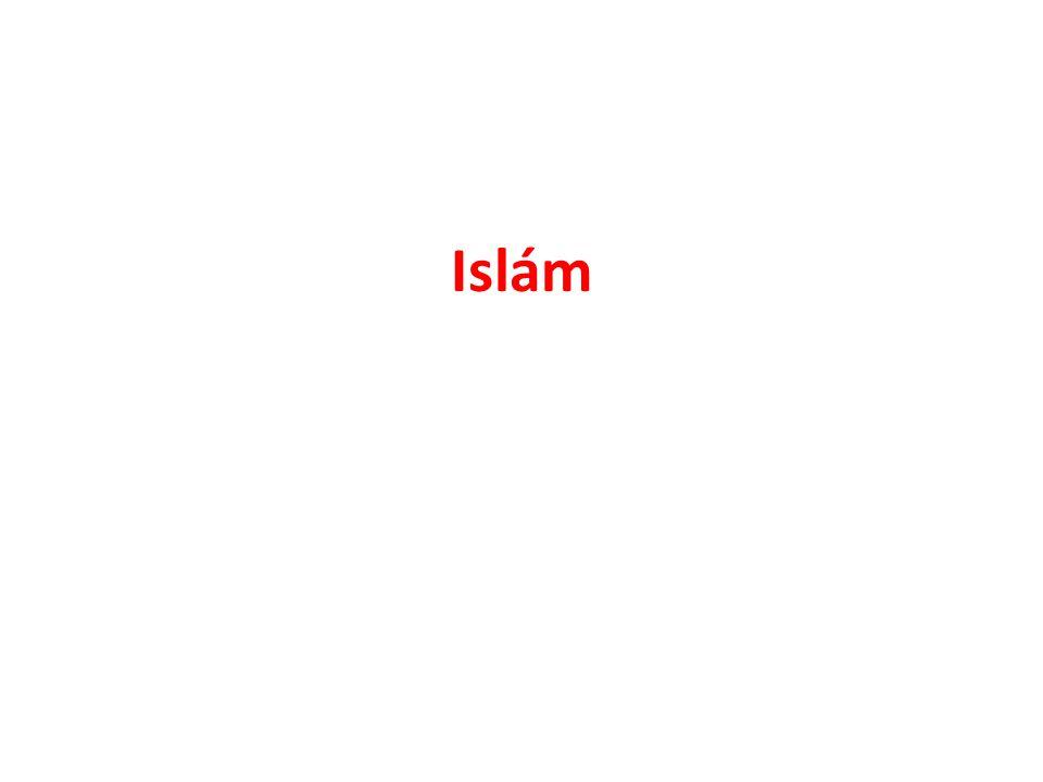 """monoteistické abrahámovské náboženství základ: učení proroka Mohameda (náboženský a politický vůdce) Islám = """"podrobení se , odevzdání bohu, mír, poslušnost stoupenci = muslimové 2."""