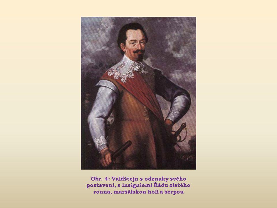 Albrecht z Valdštejna Život a kariéra vojevůdce (1583 – 1634)  1625 začátek války dánské – Albrecht do boje s 50.000 vojáky, postupně armádu zdvojnás