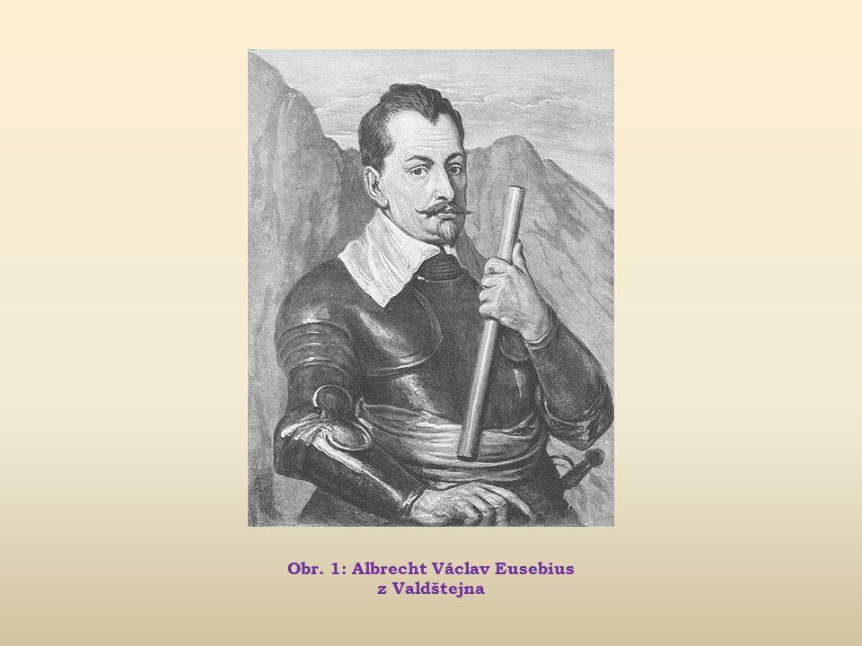 Albrecht z Valdštejna Osobnosti české historie a jejich doba