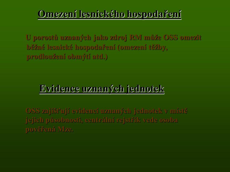Kvalifikovaný zdroj RM Lze uznat pouze semenný sad, rodičovský strom, klon, či směs klonů.Lze uznat pouze semenný sad, rodičovský strom, klon, či směs klonů.