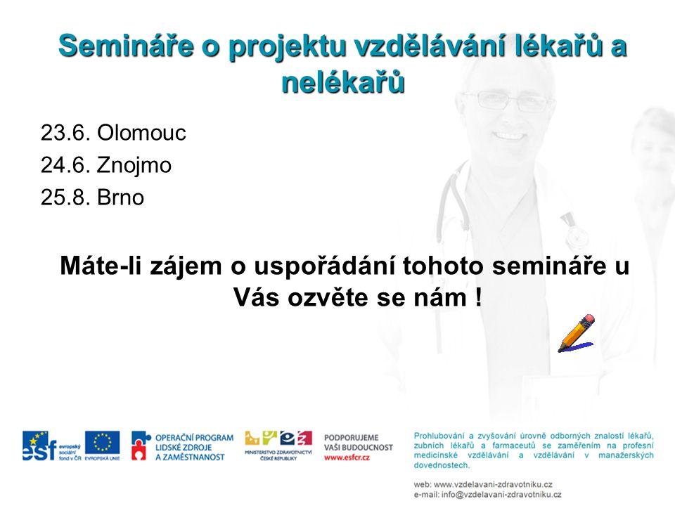 Semináře o projektu vzdělávání lékařů a nelékařů 23.6.