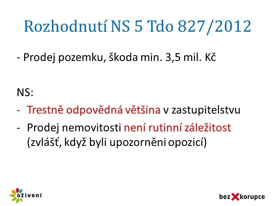 Rozhodnutí NS 5 Tdo 827/2012 - Prodej pozemku, škoda min.
